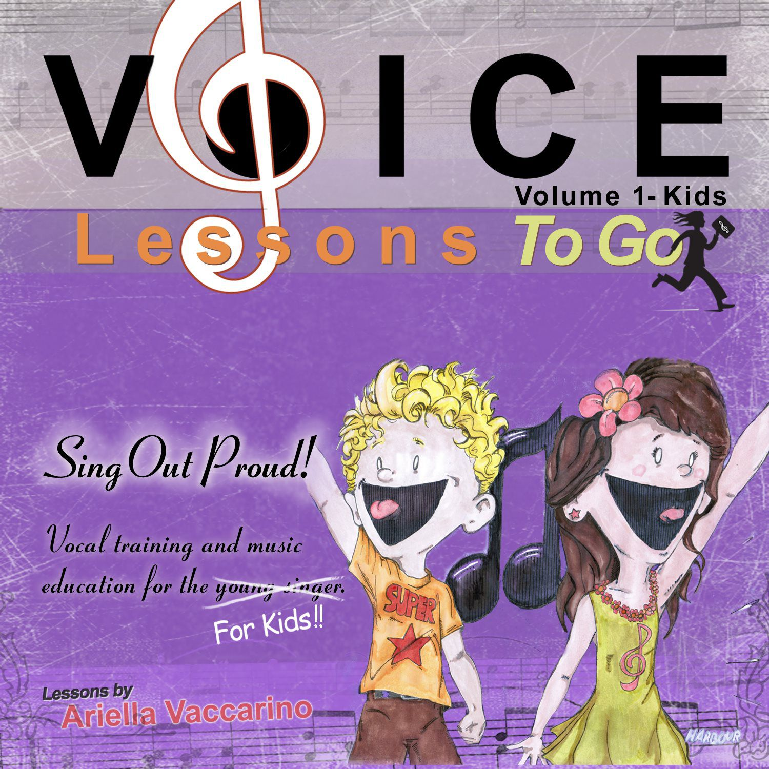 Voice Lessons To Go For Kids V 1 – Sing Out Proud! - Voice Lessons